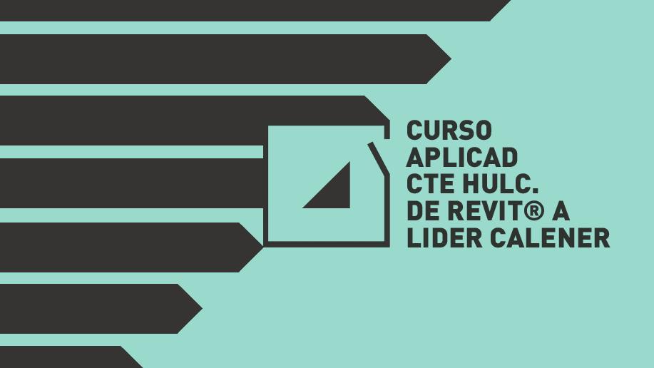 Curso Online ApliCAD de Revit® a LIDER CALENER HULC certificado por Autodesk