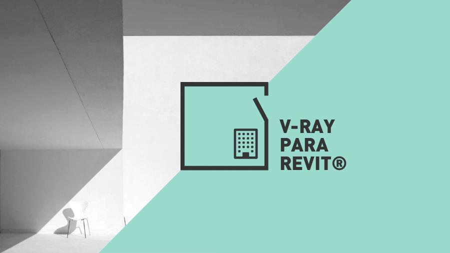 Master BIM Manager | Renderizado con V-Ray para Revit