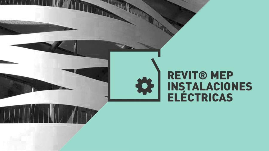 Master Revit Certificado por Autodesk | Revit MEP Electricas
